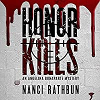 Honor Kills (Angelina Bonaparte Mysteries, #3)