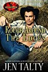 Rough Around the Edges (Brotherhood Protectors World & Out of the Wild Book 2)