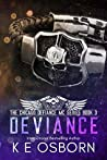 Deviance (The Chicago Defiance MC, #3)