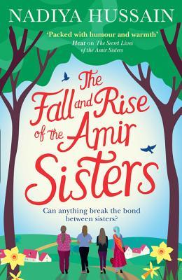 The Fall and Rise of the Amir Sisters by Nadiya Hussain