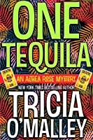 One Tequila (Althea Rose Mystery #1)