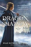 Dragonshadow (Heartstone, #2)