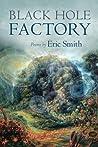 Black Hole Factory: Poems