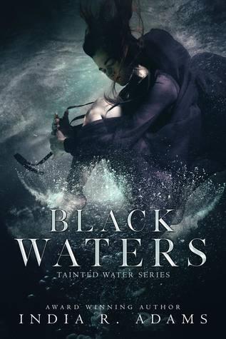 Black Waters by India R. Adams