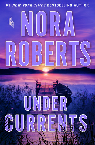 book cover: Under Currents by Nora Roberts