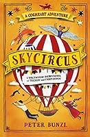 Skycircus (The Cogheart Adventures, #3)