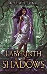 Labyrinth of Shadows