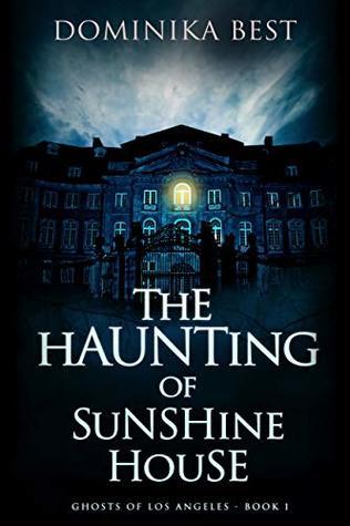 The Haunting of Sunshine House