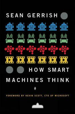How Smart Machines Thi