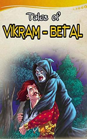 Vikram and betaal illustrated : vikram betal story books for kids and story books for children