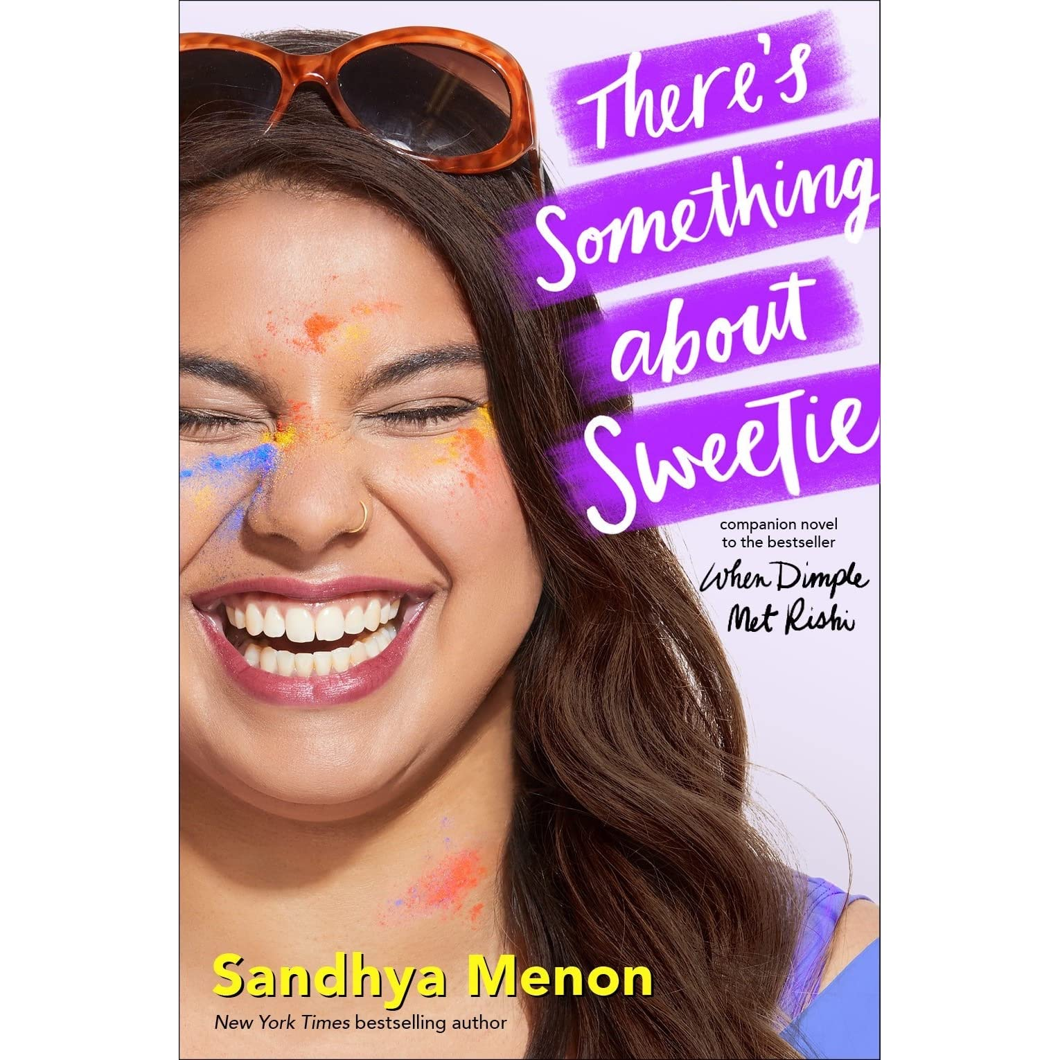 f940178b9cd There's Something About Sweetie by Sandhya Menon