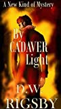 By Cadaver Light (Luc Stockhelm #0.5)