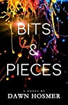 Bits & Pieces by Dawn Hosmer