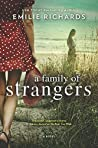 A Family of Strangers by Emilie Richards