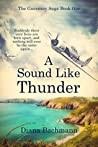 A Sound Like Thunder (The Guernsey Saga, #1)
