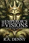 The Emperor's Visions (Tales of Tzoladia #4)