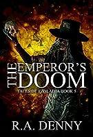 The Emperor's Doom (Tales of Tzoladia #5)