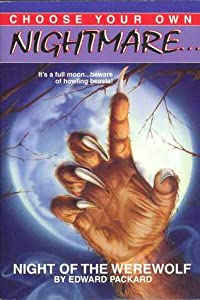 Night of the Werewolf (Choose Your Own Nightmare, #1)