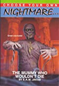 The Mummy Who Wouldn't Die