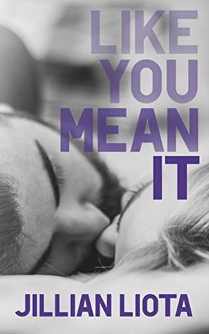 Like You Mean It (Like You, #1)