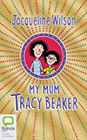 My Mum, Tracy Beaker