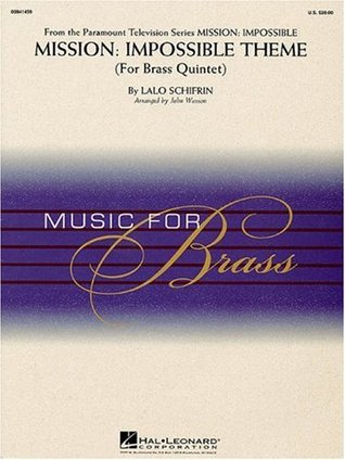 Mission : Impossible Theme for Brass Quintet: Music for Brass