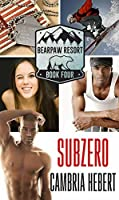 Subzero (BearPaw Resort Book 4)