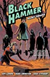 Black Hammer, Vol. 1: Secret Origins