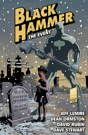 Black Hammer, Vol. 2: The Event