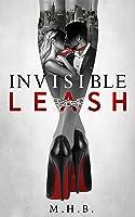 Invisible Leash