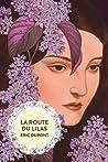 La Route du lilas