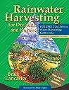 Rainwater Harvesting for Drylands and Beyond, Volume 2: Water-Harvesting Earthworks