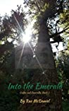 Into the Emerald (Coffee and Emeralds, Book 1)