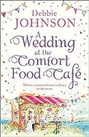 A Wedding at the Comfort Food Cafe (Comfort Food Cafe, #6)
