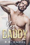 Yes Daddy (Dark Daddies #1)