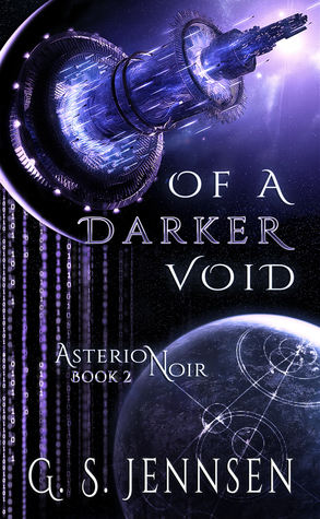 Of A Darker Void (Asterion Noir, #2)