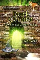 Dark Corner: A Witch Cat Mystery, Book 2