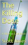 The Killing Dose (Thomas Cole Book 5)