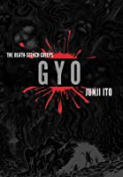 Gyo: The Death Stench Creeps 2-in-1 Deluxe Edition