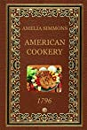 American Cookery 1796