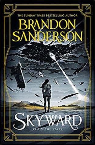 Skyward (Skyward, #1) by Brandon Sanderson