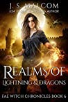 Realms of Lightning and Dragons (Fae Witch Chronicles, #6)