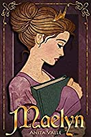 Maelyn (The Nine Princesses Novellas, #1)