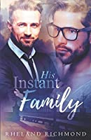 His Instant Family (Stories of Us #2)
