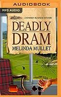 Deadly Dram
