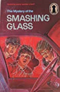 The Mystery of the Smashing Glass