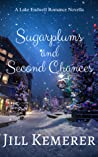 Sugarplums and Second Chances (Lake Endwell Romance)