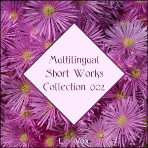 Librivox Multilingual Short Works Collection 002