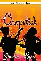 Chopsticks (Forever Friends #1)