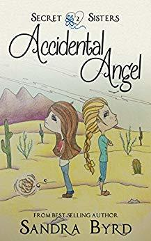 Accidental Angel, Volume Two (Secret Sisters #3-4)